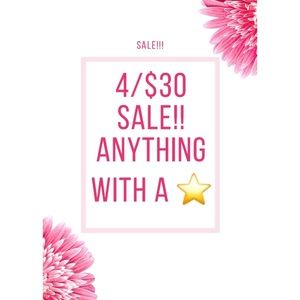 Sale!!! 4 Items for $30 With anything with a ⭐️